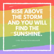 Rise above the storm